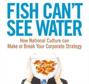 Source: http://www.todaytranslations.com/blog/fish-cant-see-water/